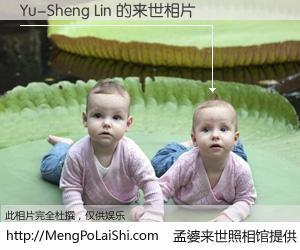 #孟婆来世照相馆# 【Yu-Sheng Lin 来世的未来相片】一碗梦婆汤,忘却了今生爱与痛,了无牵挂进入轮回。再相遇,已是天涯陌路人。可否借我一双慧眼,看清今生与来世?孟婆来世照相馆,触摸你的未来。Yu-Sheng Lin 来世的未来相片,有图有真相: